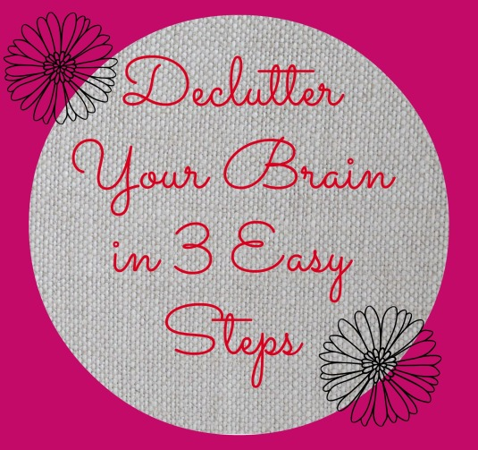 Declutter Your Brain